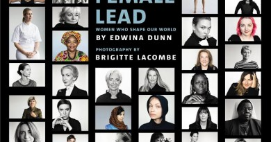The Female Lead<br />Women Who Shape Our World